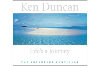 Life's a Journey - The Adventure Continues