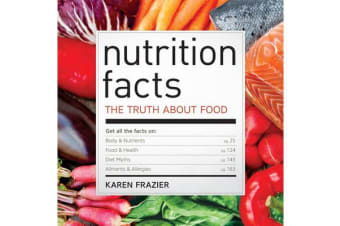 Nutrition Facts - The truth about food