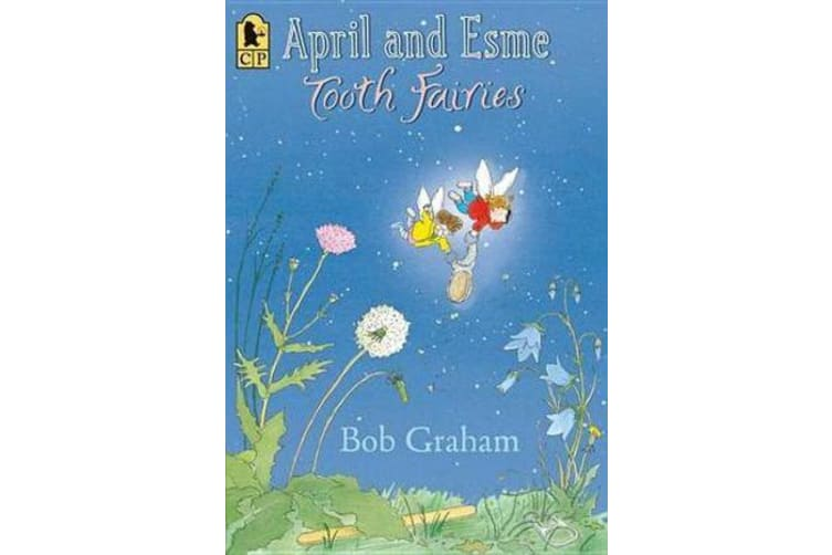 April and Esme, Tooth Fairies