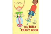 The Busy Body Book - A Kid's Guide to Fitness