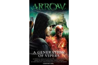 Arrow - A Generation of Vipers