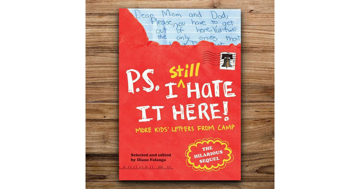 Funny P S  I Still Hate It Here: Kids` Letters From Camp Book | Gadgets &  Novelties |