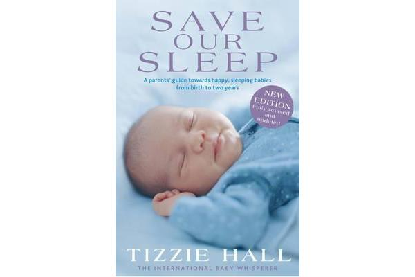 Save Our Sleep - Revised Edition