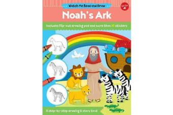 Watch Me Read and Draw: Noah's Ark - A step-by-step drawing & story book