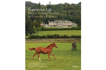The Equestrian Life - From Riding Houses to Country Estates