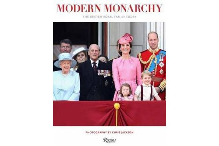 Modern Monarchy - The British Royal Family Today