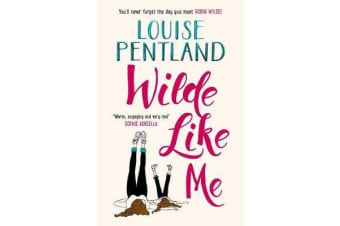 Wilde Like Me - Fall in love with the book everyone's talking about