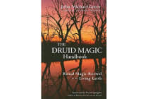 Druid Magic Handbook - Ritual Magic Rooted in the Living Earth