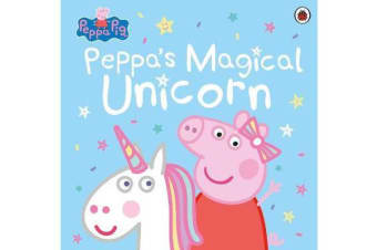 Peppa Pig - Peppa's Magical Unicorn