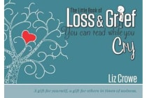 The Little Book of Loss & Grief - You can read while you cry