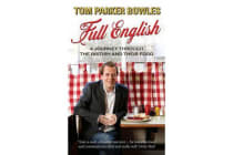 Full English - A Journey through the British and their Food