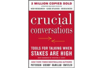 Crucial Conversations - Tools for Talking When Stakes Are High, Second Edition