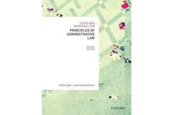 Cases & Materials for Principles of Administrative Law, Second Edn