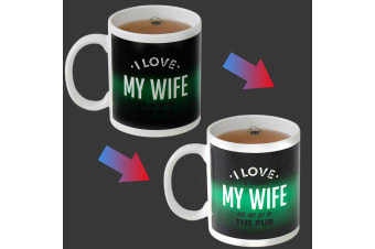 I Love (it when) My Wife (lets me go to the pub) Funny Heat Change Mug
