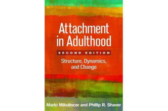 Attachment in Adulthood, Second Edition - Structure, Dynamics, and Change