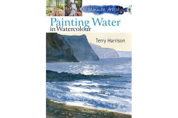 30 Minute Artist - Painting Water in Watercolour