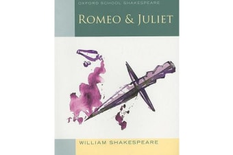Oxford School Shakespeare - Romeo and Juliet
