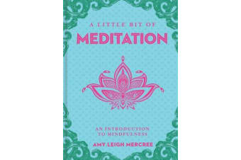 A Little Bit of Meditation - An Introduction to Mindfulness