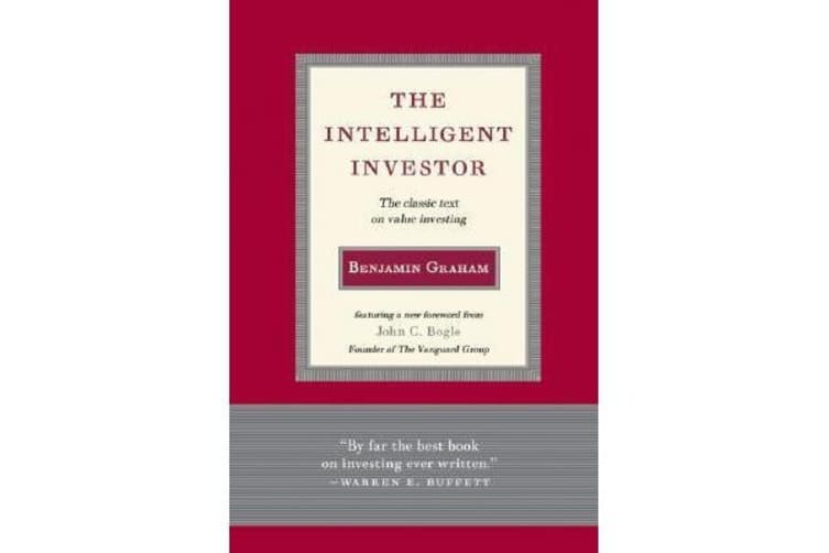 Intelligent Investor - The Classic Text on Value Investing