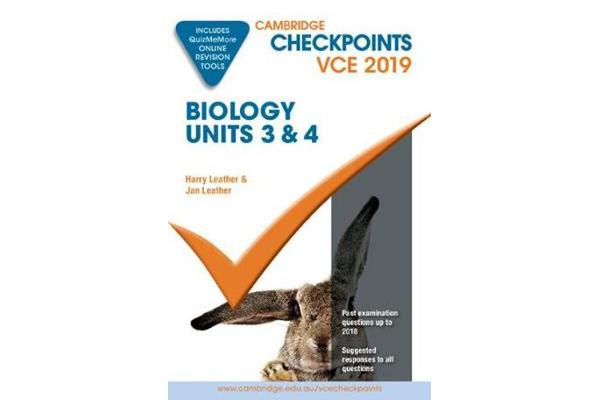 Cambridge Checkpoints - Cambridge Checkpoints VCE Biology Units 3 and 4  2019 and QuizMeMore