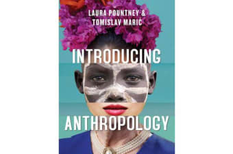 Introducing Anthropology - What Makes Us Human?