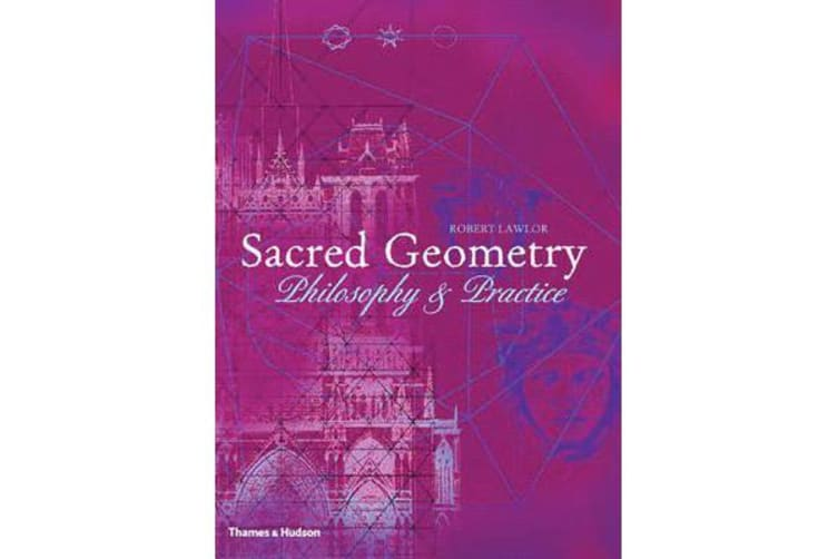 Sacred Geometry - Philosophy and Practice