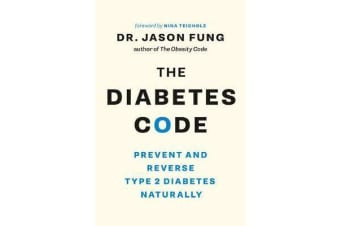 The Diabetes Code - Prevent and Reverse Type 2 Diabetes Naturally