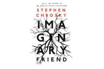 Imaginary Friend - The new novel from the author of The Perks Of Being a Wallflower