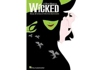 Stephen Schwartz - Wicked - Piano/Vocal Selections