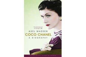 Coco Chanel - A Biography