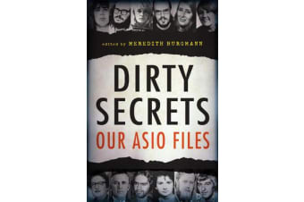 Dirty Secrets - Our ASIO files