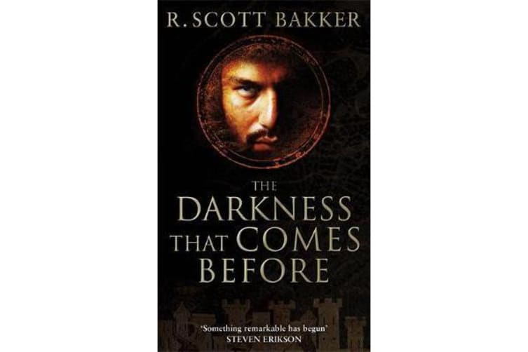 The Darkness That Comes Before - Book 1 of the Prince of Nothing