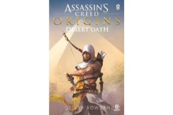Desert Oath - The Official Prequel to Assassin's Creed Origins