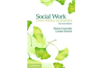 Social Work - From Theory to Practice