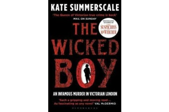 The Wicked Boy - Shortlisted for the CWA Gold Dagger for Non-Fiction 2017