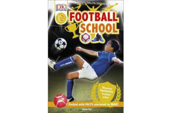 Football School - Discover Fantastic Football Skills!