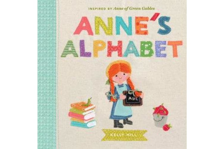 Anne's Alphabet - Inspired by Anne of Green Gables