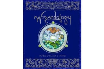 Wizardology - The Book of the Secrets of Merlin
