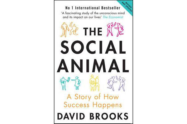 The Social Animal - A Story of How Success Happens