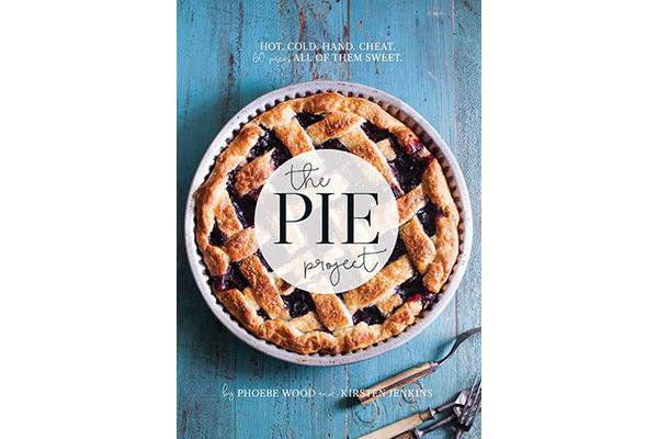 The Pie Project - Hot, Cold, Hand, Cheat. 60 Pies, All of Them Sweet.