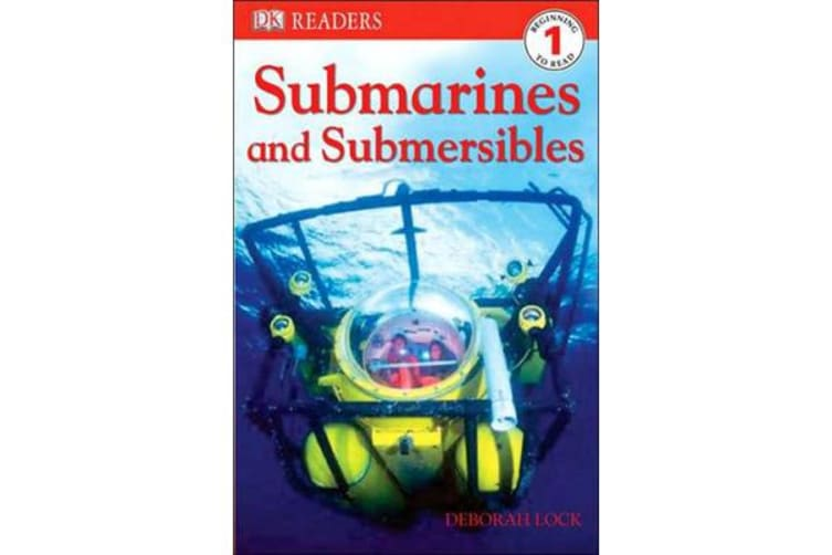 DK Readers L1 - Submarines and Submersibles