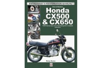 How to Restore Honda CX500 & CX650 - Your Step-by-Step Colour Illustrated Guide to Complete Restoration