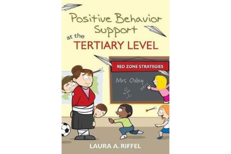 Positive Behavior Support at the Tertiary Level - Red Zone Strategies