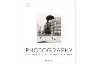 Photography - The Definitive Visual History