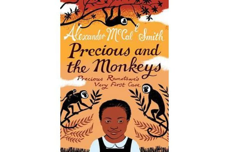 Precious and the Monkeys - Precious Ramotswe's Very First Case
