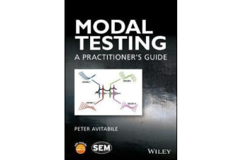 Modal Testing - A Practitioner's Guide