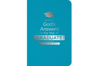 God's Answers for the Graduate - Class of 2016 [Teal]