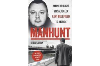 Manhunt - The true story behind the hit TV drama about Levi Bellfield and the murder of Milly Dowler