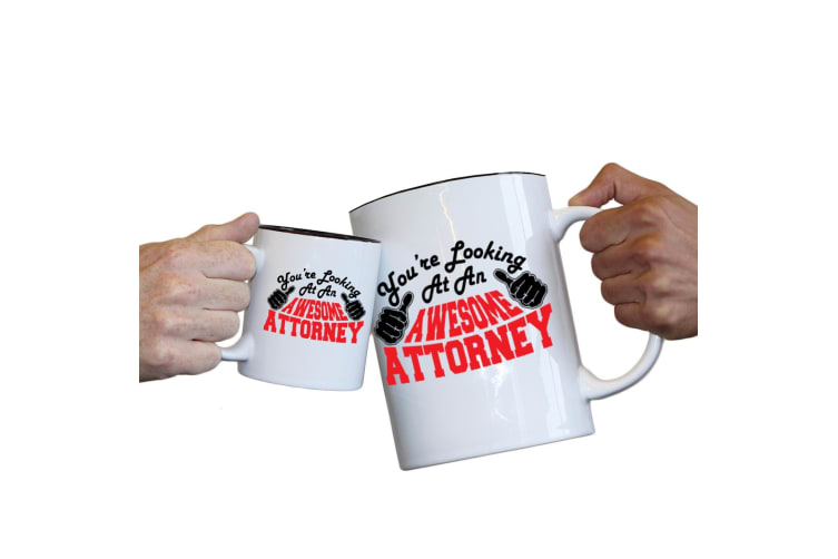 123T Novelty Funny Giant 2 Litre Mugs - Attorney Youre Looking Awesome