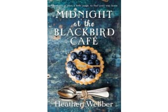 Midnight at the Blackbird Cafe - A Novel